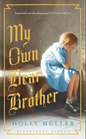 My Own Dear Brother af Holly Muller