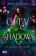 City of Shadows (London Fae)