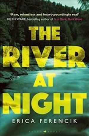 Bog, hardback The River at Night af Erica Ferencik