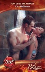 For Lust or Money (Mills & Boon Blaze) (Million Dollar Secrets, Book 5) af Kate Hoffmann