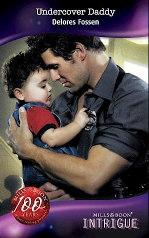 Undercover Daddy (Mills & Boon Intrigue) af Delores Fossen