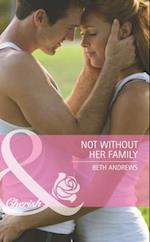 Not Without Her Family (Mills & Boon Cherish) (Count on a Cop, Book 38) af Beth Andrews