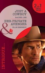 Just a Cowboy / Her Private Avenger: Just a Cowboy / Her Private Avenger (Mills & Boon Intrigue) (Conard County: The Next Generation, Book 9) af Rachel Lee