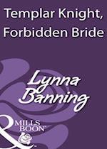 Templar Knight, Forbidden Bride af Lynna Banning