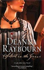 Silent in the Grave (A Lady Julia Grey Novel, Book 1) af Deanna Raybourn