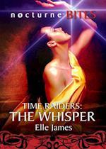 Time Raiders: The Whisper af Elle James
