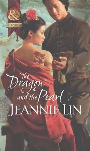 Dragon and the Pearl af Jeannie Lin