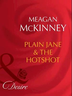 Plain Jane and The Hotshot af Meagan McKinney