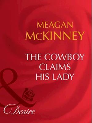 Cowboy Claims His Lady af Meagan McKinney