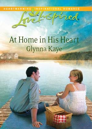 At Home in His Heart (Mills & Boon Love Inspired) af Glynna Kaye