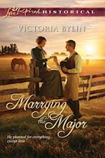 Marrying the Major (Mills & Boon Love Inspired Historical) af Victoria Bylin
