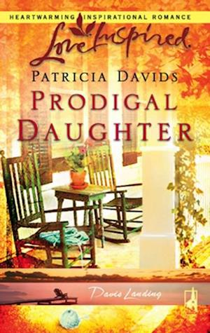 Prodigal Daughter (Mills & Boon Love Inspired) (Davis Landing, Book 5) af Patricia Davids