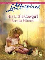 His Little Cowgirl (Mills & Boon Love Inspired) af Brenda Minton