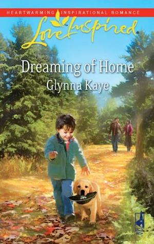 Dreaming of Home (Mills & Boon Love Inspired) af Glynna Kaye