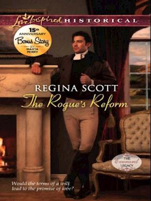 Rogue's Reform (Mills & Boon Love Inspired Historical) af Regina Scott