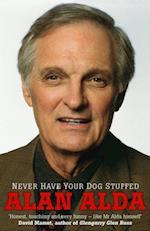 Never Have Your Dog Stuffed af Alan Alda