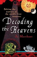 Decoding the Heavens af Jo Marchant