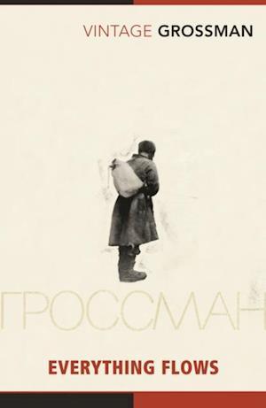 Everything Flows af Vasily Grossman