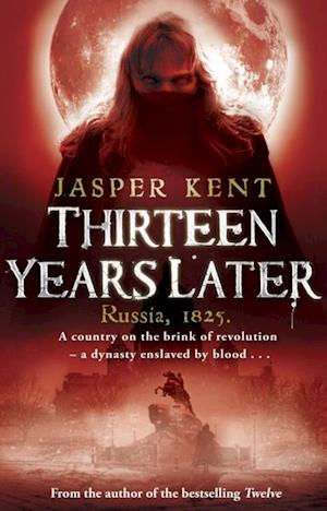 Thirteen Years Later af Jasper Kent