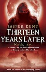 Thirteen Years Later af Jasper Kent