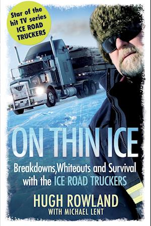 On Thin Ice af Michael Lent, Hugh Rowland