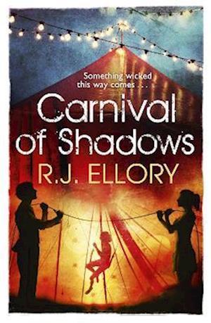 Carnival of Shadows af R. J. Ellory
