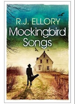 Mockingbird Songs af R. J. Ellory
