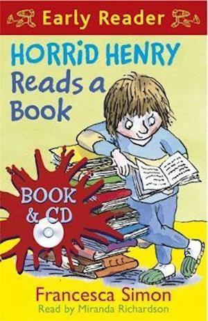 Horrid Henry Reads a Book af Francesca Simon, Tony Ross, Miranda Richardson