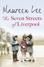 Seven Streets of Liverpool af Maureen Lee