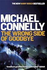 The Wrong Side of Goodbye af Michael Connelly