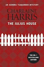The Julius House (Aurora Teagarden Mystery)