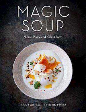 The Magic Soup af Nicole Pisani
