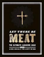 Let There be Meat af James Douglas