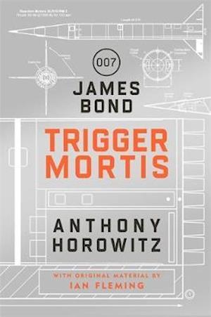 Trigger Mortis af Anthony Horowitz
