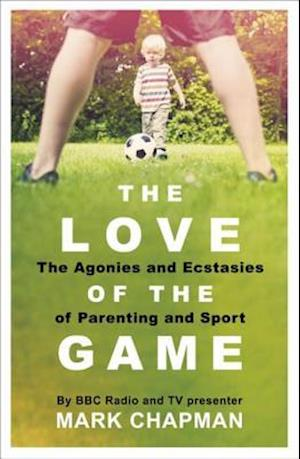 Love of the Game af Mark Chapman
