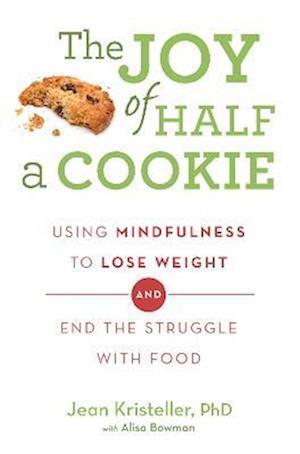 The Joy of Half a Cookie af Jean Kristeller
