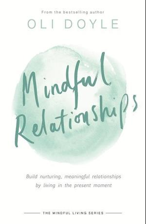 Bog, paperback Mindful Relationships af Oli Doyle