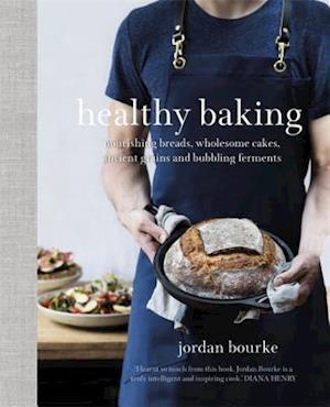 Bog, hardback Healthy Baking af Jordan Bourke
