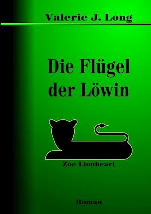 Die Flugel Der Lowin af Valerie J. Long