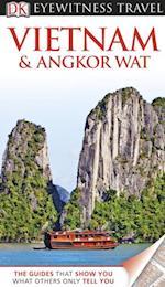 DK Eyewitness Travel Guide: Vietnam and Angkor Wat af Richard Sterling