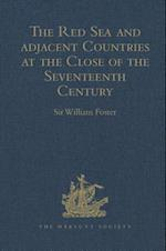 The Red Sea and Adjacent Countries at the Close of the Seventeenth Century af William Foster