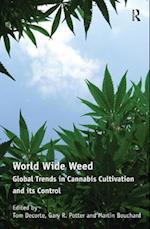 World Wide Weed af Gary W Potter, Martin Bouchard, Tom Decorte