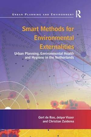 Smart Methods for Environmental Externalities af Christian Zuidema, Gert de Roo, Jelger Visser