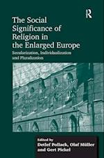 The Social Significance of Religion in the Enlarged Europe af Detlef Pollack