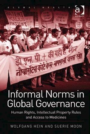 Informal Norms in Global Governance af Wolfgang Hein
