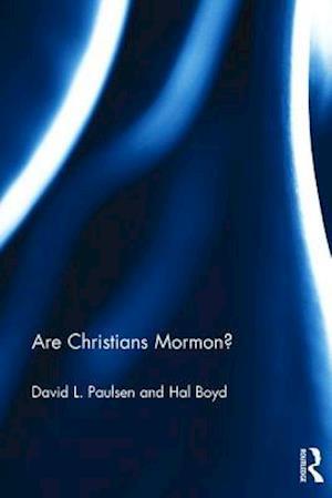 Are Christians Mormon? af David Paulsen, Hal Boyd