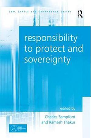 Responsibility to Protect and Sovereignty af Charles Sampford