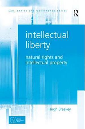 Intellectual Liberty af Hugh Breakey