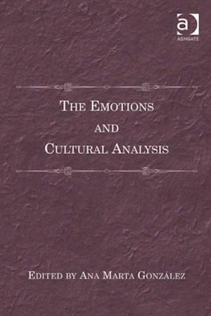Emotions and Cultural Analysis af Dr Ana Marta Gonzalez