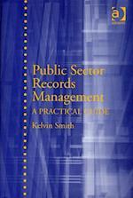 Public Sector Records Management af Kelvin Smith